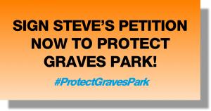 Steve_Graves Park petition